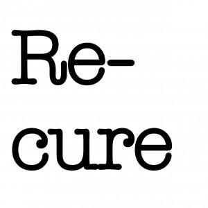 Re-cure